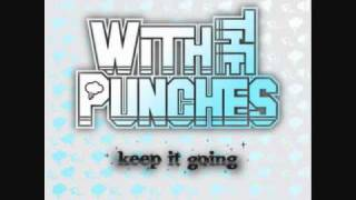 Watch With The Punches Stick And Move video