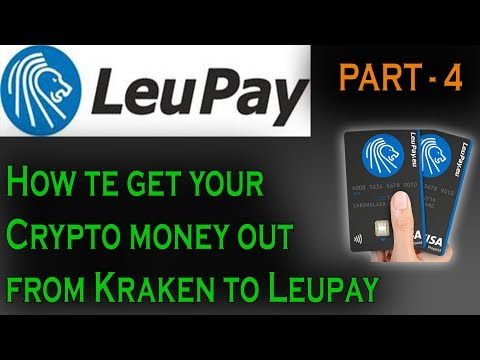 How To Get Your Crypto Money Out Form KRAKEN To LEUPAY?? PART-4
