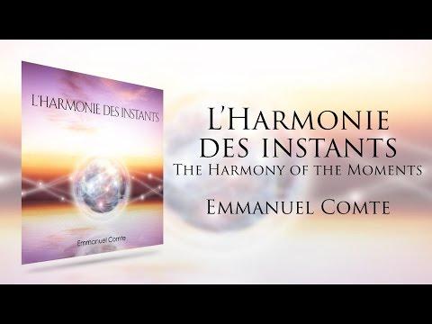 Emmanuel Comte - L'Harmonie des Instants