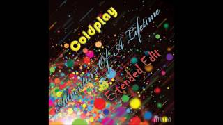 Coldplay Adventure Of A Lifetime Extended Edit Re Cut By Manaev