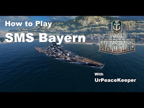 How To Play The SMS Bayern In World Of Warships