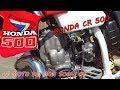 Le moto dei miei sogni 1: HONDA CR 500 2 TEMPI | Marso94