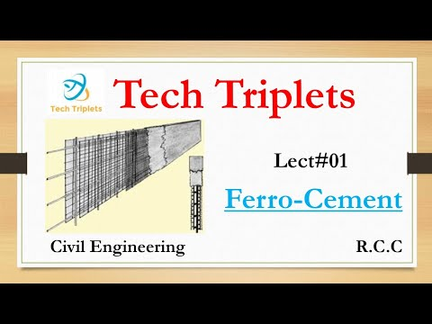 Lect#01 Ferro Cement. What Is Ferrocement And It's Properties.  Civil Engineering By Tech Tripl-[TT]