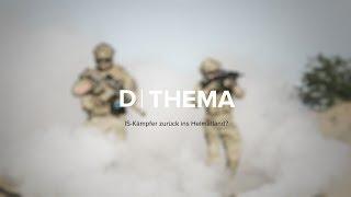 THEMA | IS-Kämpfer zurück ins Heimatland?