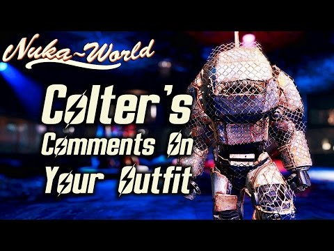 Fallout 4 Nuka-World DLC - Colter's Comments on Your Outfit