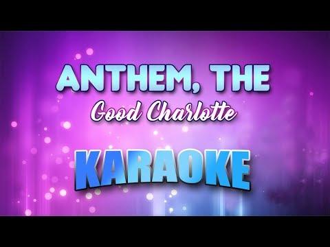Good Charlotte - Anthem, The (Karaoke version with Lyrics)
