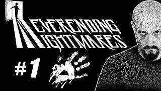 NEVERENDING NIGHTMARES #01