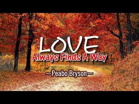 Love Always Finds A Way - Peabo Bryson (KARAOKE)