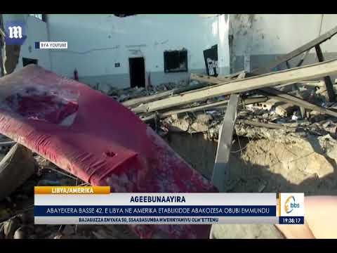 Abayekera Basse 42, E Libya Ne Amerika Etabukidde Abakozesa Obubi Emmundu