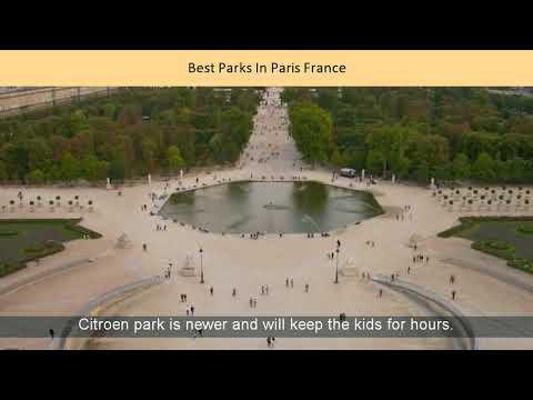 Best Parks In Paris France