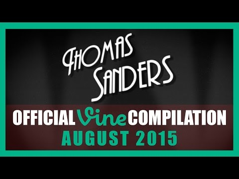 Thomas Sanders Vine Compilation | August 2015
