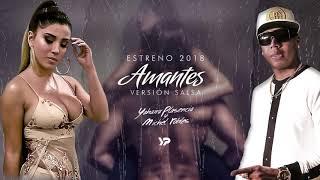 Yahaira Plasencia y Michel Robles - Amantes (Versión Salsa / Audio Oficial)