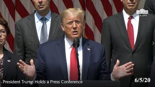 President Trump Holds a Press Conference. 6/5/20