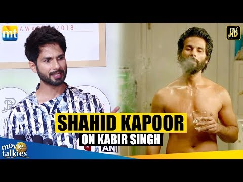 Shahid Kapoor's Reaction On His Upcoming Movie Kabir Singh