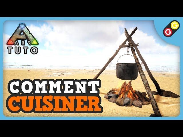 ARK Tuto - Comment cuisiner [FR]