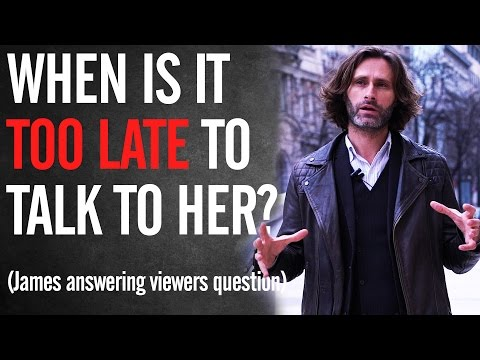 When is it TOO LATE to approach a Girl? On the Street vs. at Work - #AskTheNaturals026