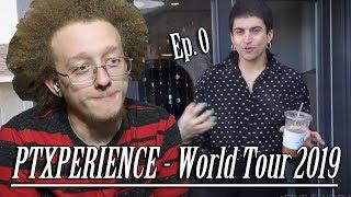 PTXPERIENCE - Pentatonix: The World Tour 2019 (Episode 0) | Reaction