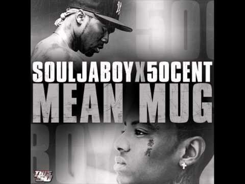 Mean Mug (Soulja Boy ft.50 cent) lyrics