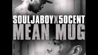 Mean Mug (Soulja Boy ft.50 cent) lyrics
