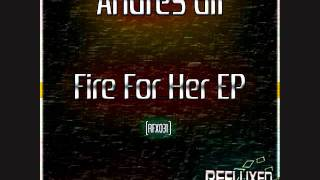 Andres Gil - Fire For Her ( A Square Remix )