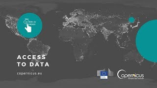 Access to Copernicus Data: Registration For Copernicus Services