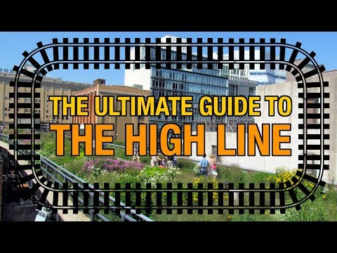 ULTIMATE Guide To The High Line In NYC (20 Things To See & Walking Tour) !