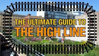 Gambar cover ULTIMATE Guide To The High Line in NYC (20 Things To See & Walking Tour) !