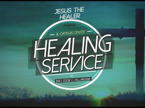 Healing Service | Bro. Eddie Villanueva