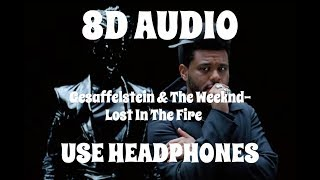(8D AUDIO!!!)Gesaffelstein & The Weeknd-Lost In The Fire(USE HEADPHONES!!!)