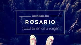 ROSARIO - Significado del Nombre Rosario ♥