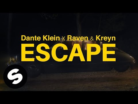 Dante Klein, Raven & Kreyn - Escape (Official Music Video)