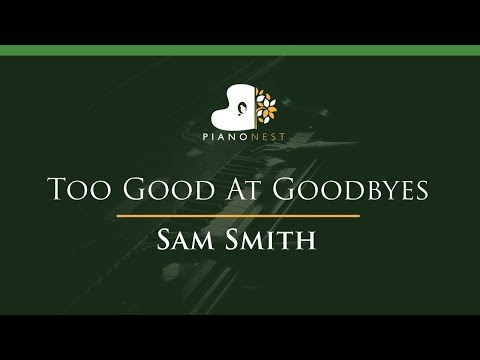 Sam Smith - Too Good At Goodbyes - LOWER...