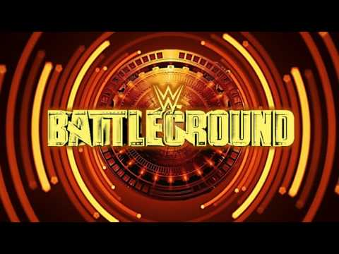 WWE Battleground 2017 Theme Song (Custom)
