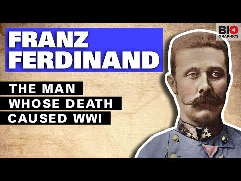 Franz Ferdinand: The Man Whose Death Caused WWI