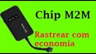 Chip M2M para usar em rastreadores GT02 GT06 TK02 TK03