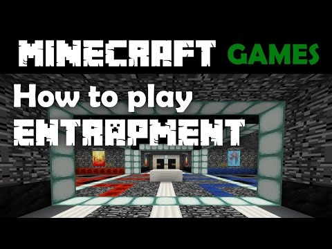How to Play Entrapment