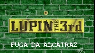 Sigla d'apertura italiana - Lupin III - Fuga da Alcatraz [HD]