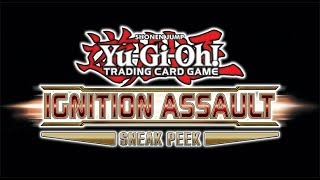 Yu-Gi-Oh! Ignition Assault Card List and Sneak Peek Guide (Part 1)