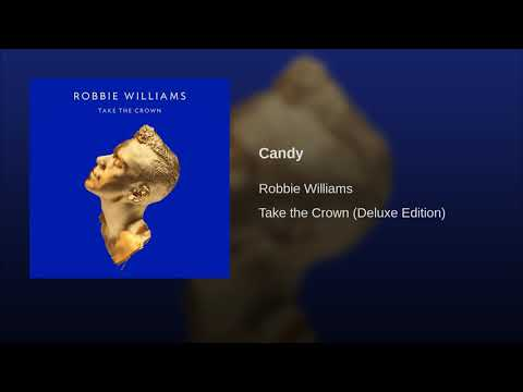 Robbie Williams - Candy (Audio)