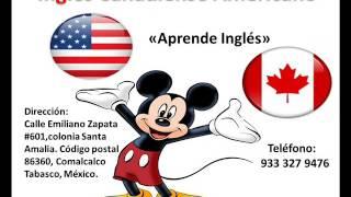 APRENDE INGLES EN INGLES CANADIENSE AMERICANO