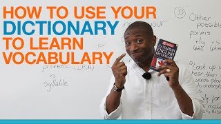 How to use your dictionary to build your vocabulary