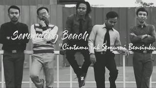 SERUNDENG BEACH CTSB Cintamu Tak Semurni Bensinku Video Clip