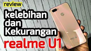 kelebihan dan kekurangan realme U1 Indonesia yang wajib diketahui