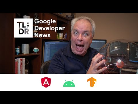 Android GPU Inspector, Angular localization with Ivy, TensorFlow Lite Task Library, and more!