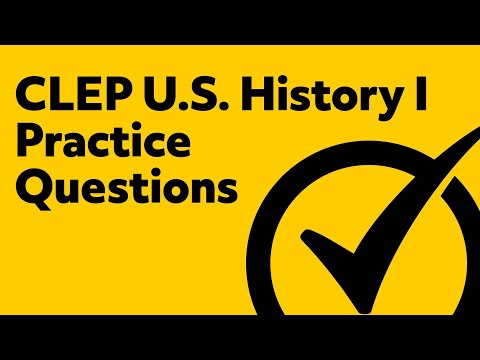 Best CLEP US History 1 Practice Questions!