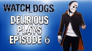Delirious Plays Watch Dogs Ep. 6