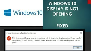 How To Fix Display Setting Issue In Windows 10   Display Setting Is Not Opening