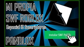 📺 THE FIRST CUSTOM SWF IN ROBLOX 📺 - 🐼 PANBLOX 🐼 - SPECIAL 🎉 15 SUBSCRIBERS 🎉