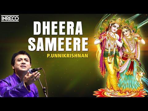 Dheera Sameere - P.Unnikrishnan