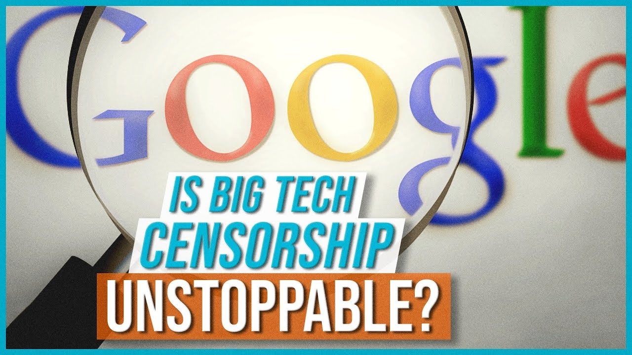 Is Big Tech Censorship UNSTOPPABLE?